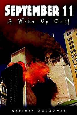 September 11: A Wake Up Call
