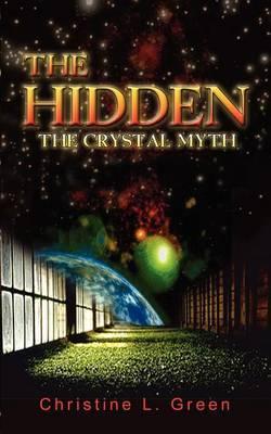 The Hidden: The Crystal Myth