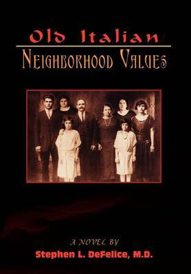 Old Italian Neighborhood Values