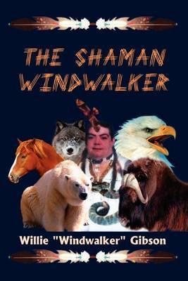 The Shaman Windwalker