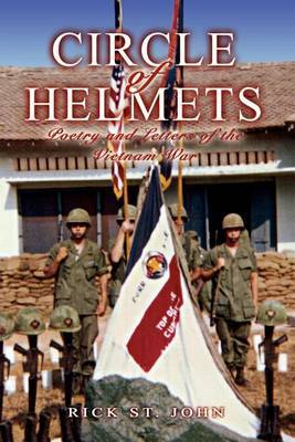 Circle of Helmets: Poetry and Letters of the Vietnam War