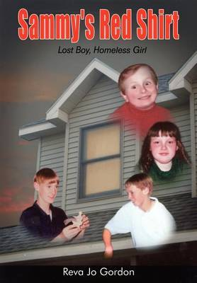 Sammy's Red Shirt: Lost Boy, Homeless Girl