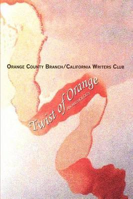 Twist of Orange: An Anthology