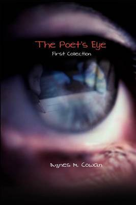 The Poet's Eye: First Collection