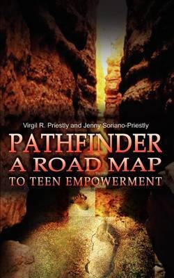 Pathfinder a Road Map to Teen Empowerment