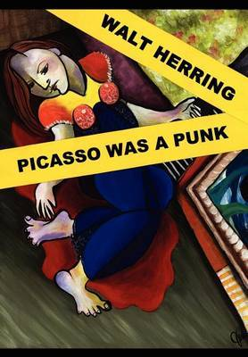 Picasso Was a Punk