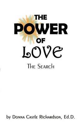 The Power of Love: The Search