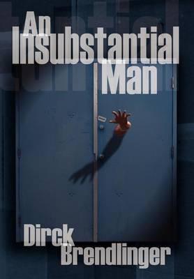An Insubstantial Man