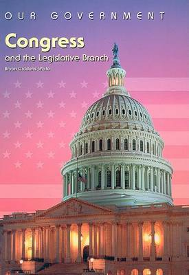 Congress and the Legislative Branch