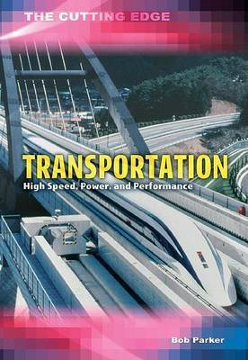 Transportation: High Speed, Power, and Performance