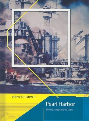 Pearl Harbor: The US Enters World War II