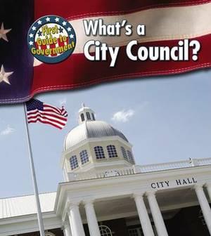 What's a City Council?