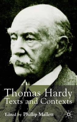 Thomas Hardy: Texts and Contexts