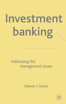 Investment Banking: Addressing the Management Issues