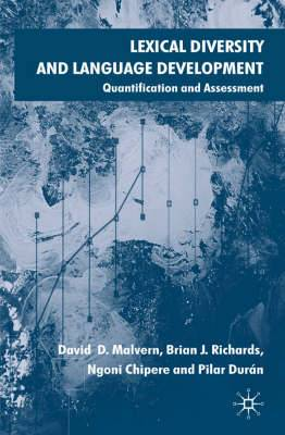 Lexical Diversity and Language Development: Quantification and Assessment