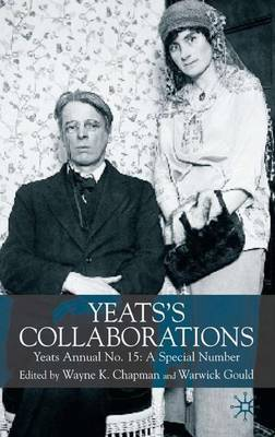 Yeats's Collaborations: A Special Number