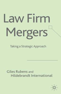 Law Firm Mergers: Taking a Strategic Approach