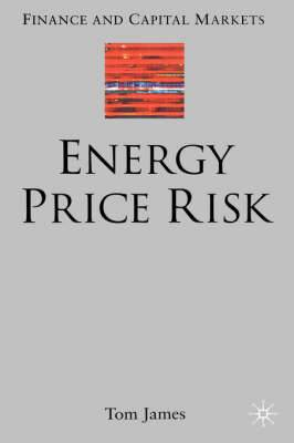 Energy Price Risk: Trading and Price Risk Management