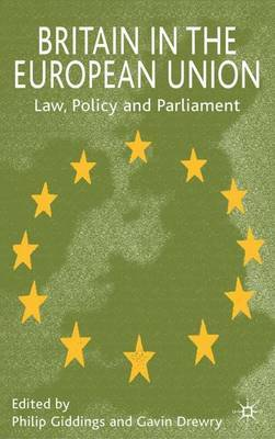 Britain in the European Union: Law, Policy and Parliament