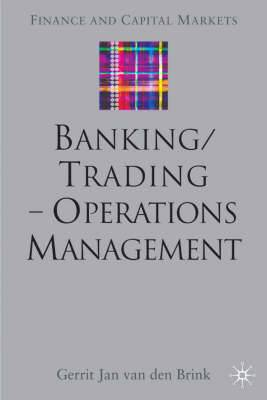 Banking/Trading: Operations Management