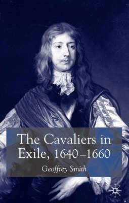 The Cavaliers in Exile: 1640-1660