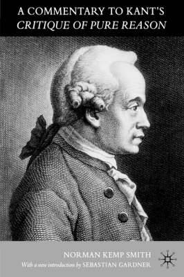 A Commentary to Kant's `Critique of Pure Reason'
