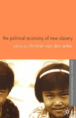 The Political Economy of New Slavery: 2004