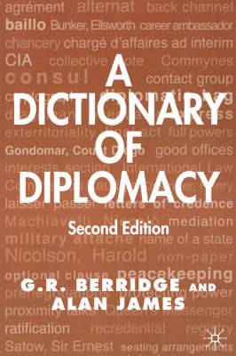 A Dictionary of Diplomacy: 2003