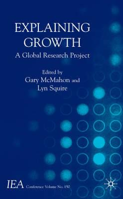 Explaining Growth: A Global Research Project