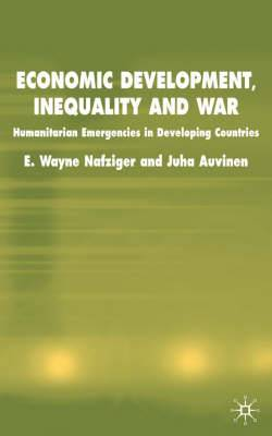 Economic Development, Inequality and War: Humanitarian Emergencies in Developing Countries