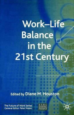 Work-Life Balance in the 21st Century