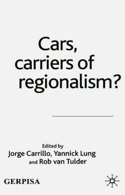 Cars, Carriers of Regionalism?