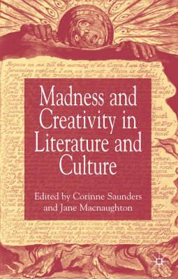 Madness and Creativity in Literature and Culture