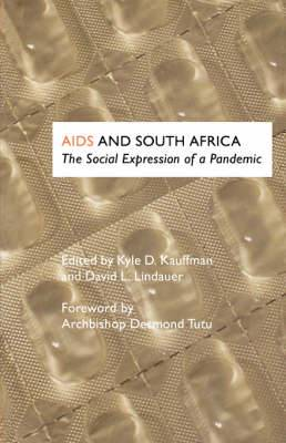 AIDS and South Africa: The Social Expression of a Pandemic