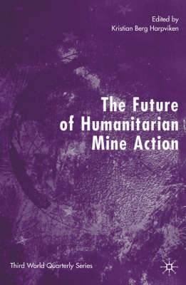 The Future of Humanitarian Mine Action