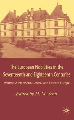 The European Nobilities: Northern, Central and Eastern Europe