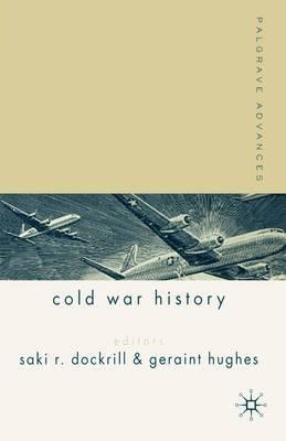 Palgrave Advances in Cold War History