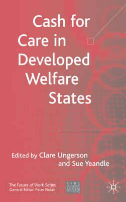 Cash for Care in Developed Welfare States