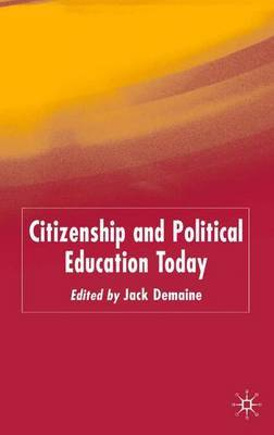 Citizenship and Political Education Today