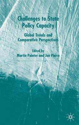 Challenges to State Policy Capacity: Global Trends and Comparative Perspectives