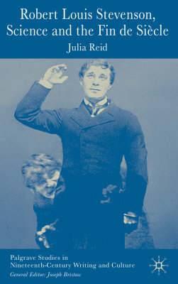 Robert Louis Stevenson, Science, and the Fin de Siecle