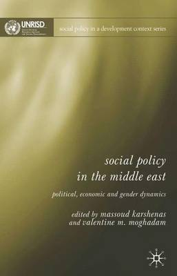 Social Policy in the Middle East: Economic, Political, and Gender Dynamics
