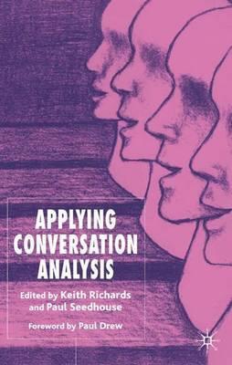 Applying Conversation Analysis