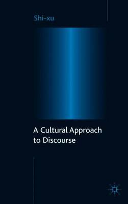 A Cultural Approach to Discourse