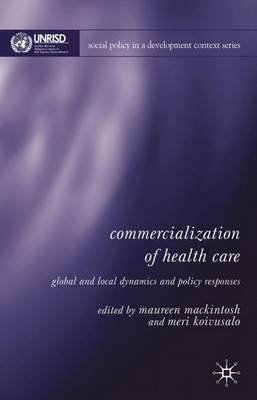 Commercialization of Health Care: Global and Local Dynamics and Policy Responses