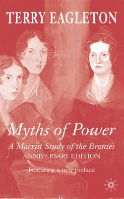 Myths of Power: A Marxist Study of the Brontes