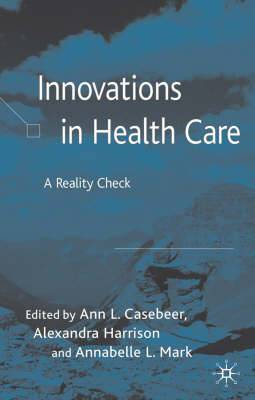 Innovations in Healthcare: A Reality Check