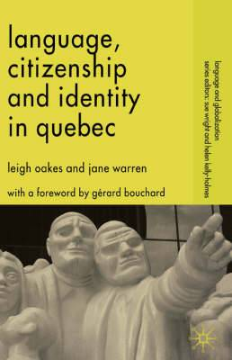 Language, Citizenship and Identity in Quebec