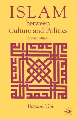 Islam Between Culture and Politics: 2005