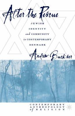 After the Rescue: Jewish Identity and Community in Contemporary Denmark